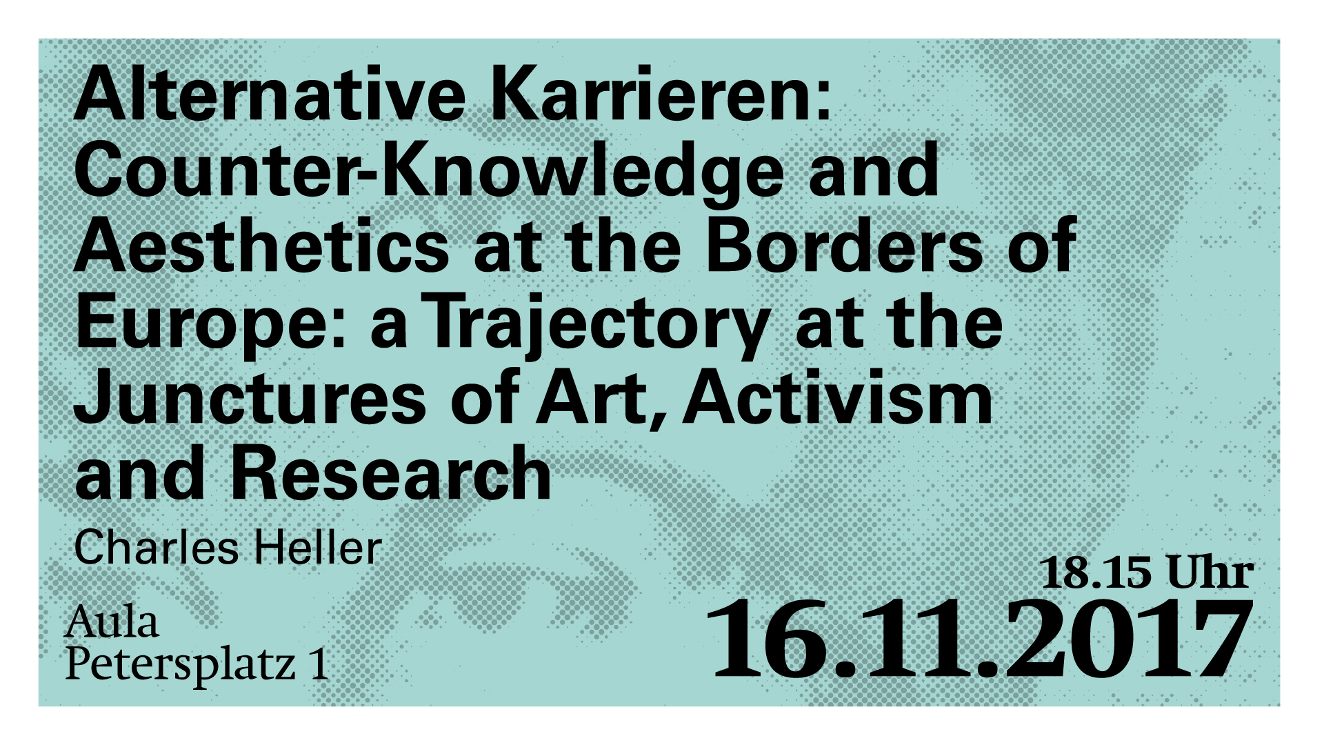 Charles Heller: Alternative Karrieren: Counter-Knowledge and Aesthetics at the Borders of Europe: a Trajectory at the Junctures of Art, Activism and Research