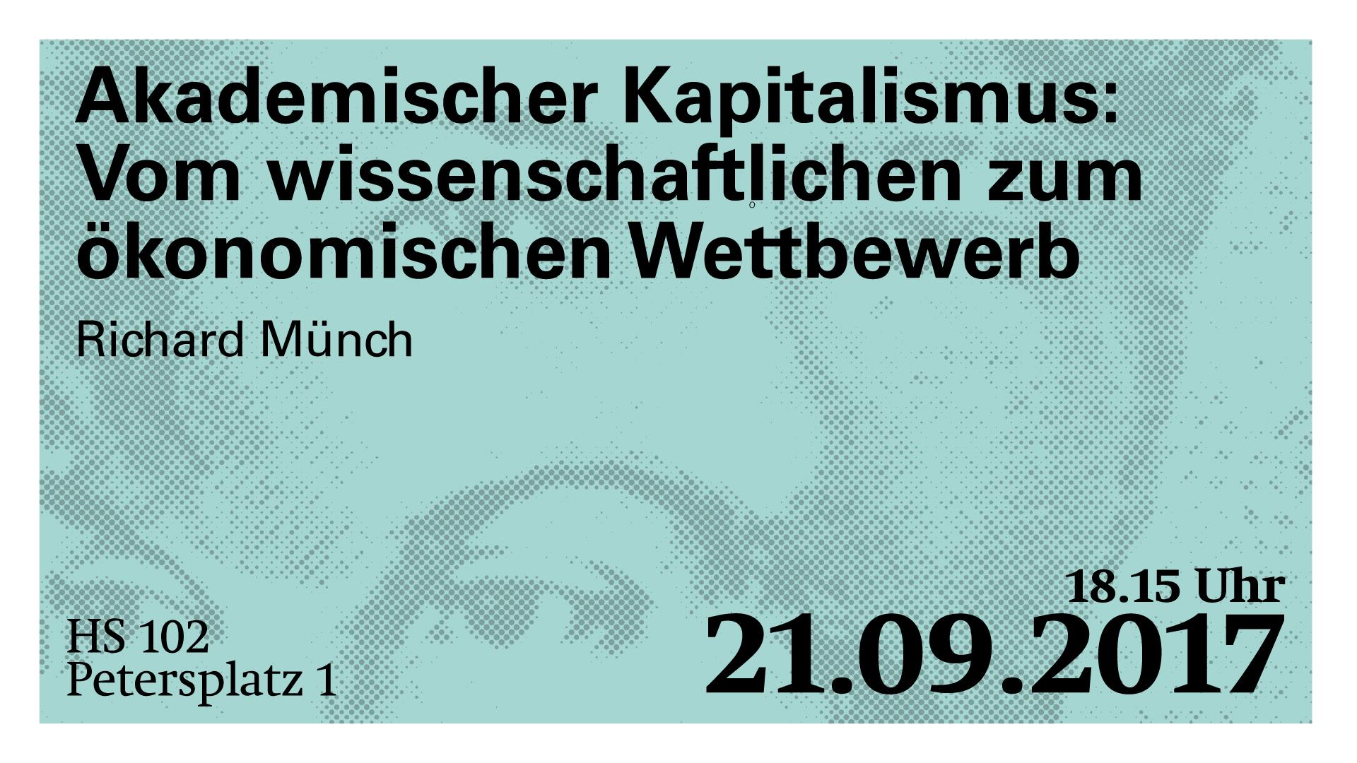 Richard Münch: Akademischer Kapitalismus: Vom wissenschaftlichen zum ökonomischen Wettbewerb