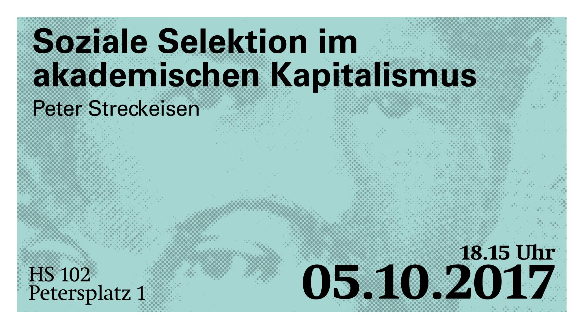Peter Steckeisen: Soziale Selektion im akademischen Kapitalismus